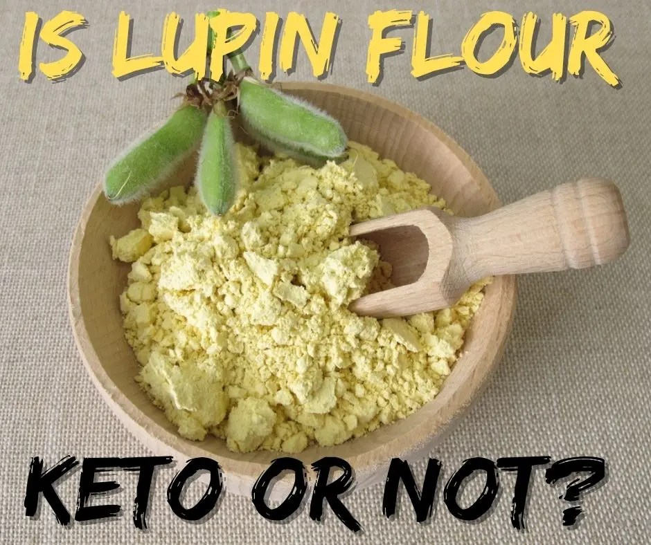 Is Lupin Flour Keto or Not?