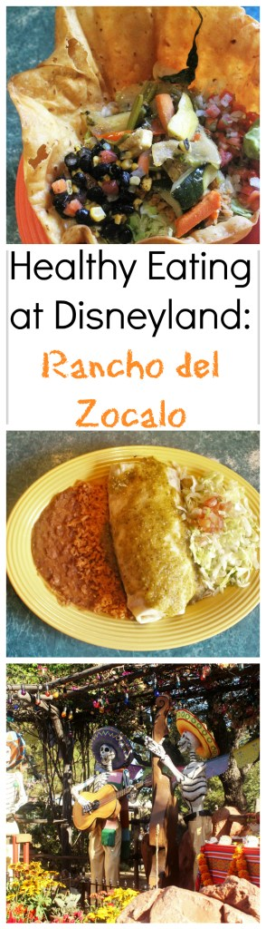 Healthy Eating at Disneyland: Rancho del Zocalo