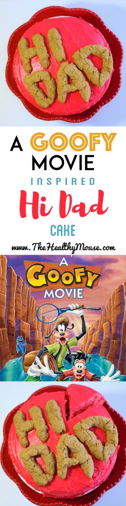 A Goofy Movie Inspired Hi Dad Cake! Based on the Hi Dad Soup scene from the 1995 A Goofy Movie from Disney - Disney Recipe - Gluten Free Disney - Gluten Free Cake