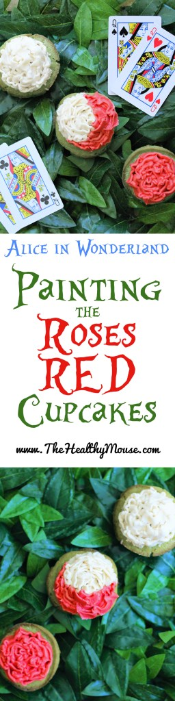 Alice in wonderlan inspired painting the roses red cupcakes– Disney cupcakes