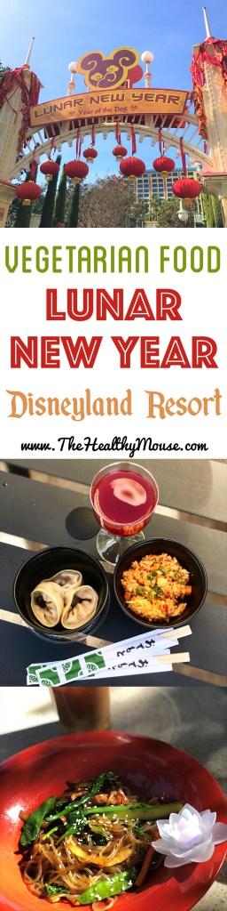 The vegetarian food options at Disneyland Resort Lunar New Year 2018! Disney California Adventure Lunar New Year Food options
