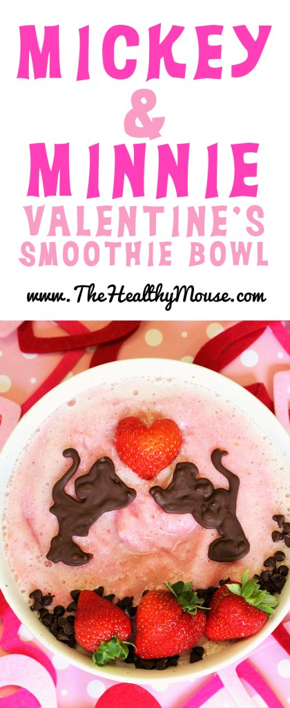 MIckey and Minnie Valentine's Day smoothie bowl - chocolate covered strawberry smoothie bowl - healthy Disney recipes - Healthy Valentines Day Recipes