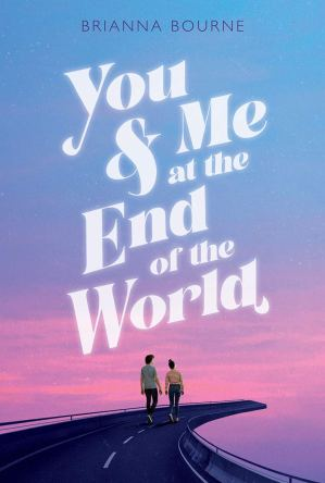 You and Me at the End of the World