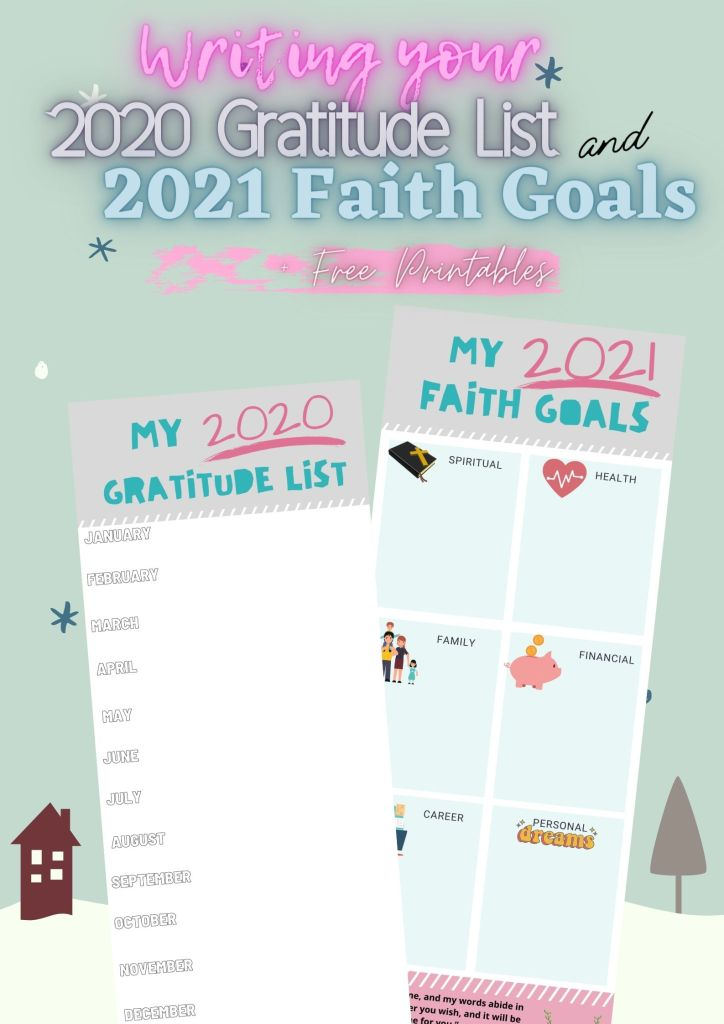 2020 Gratitude List and 2021 Faith Goals with Free printables