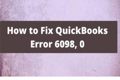How to Fix QuickBooks Error 6098, 0