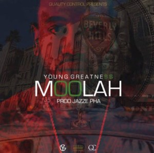 Young Greatness-Moolah