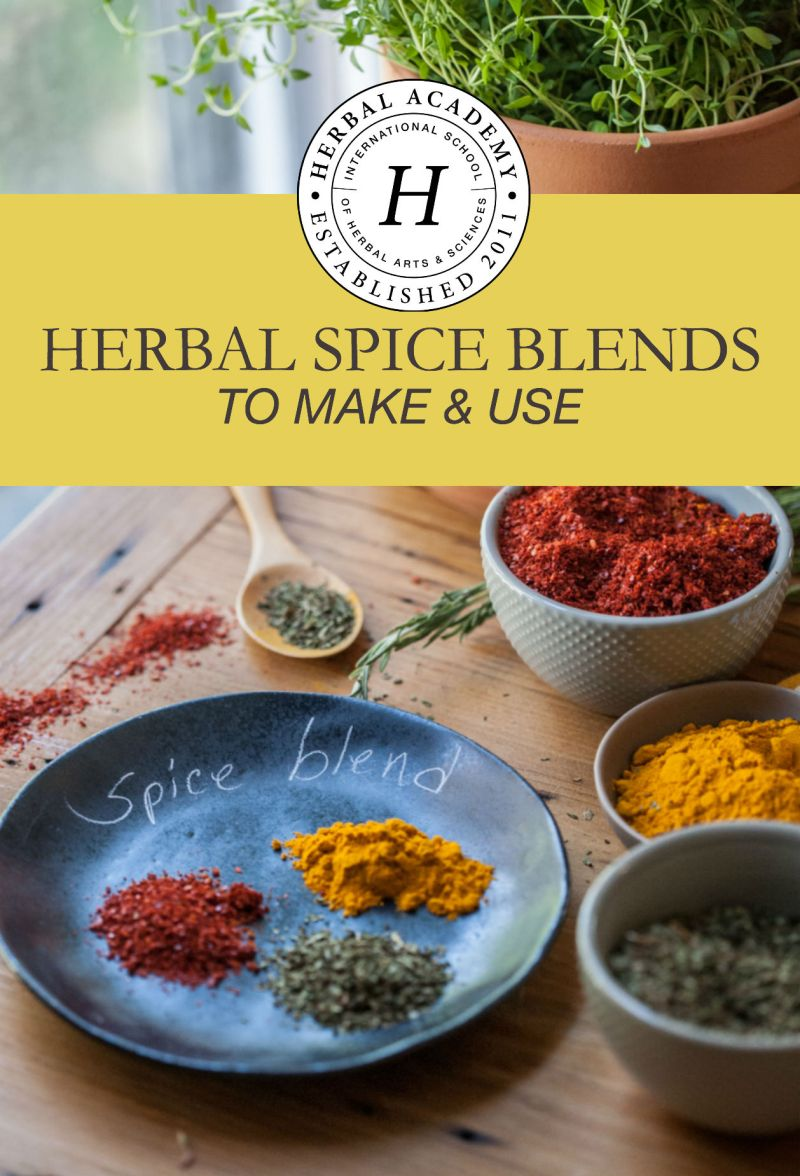 5 Herbal Spice Blends to Make and Use | Herbal Academy | Throughout human history, spices have served as a valuable resource worldwide. Here are 5 herbal spice blends to make and use for your culinary needs!