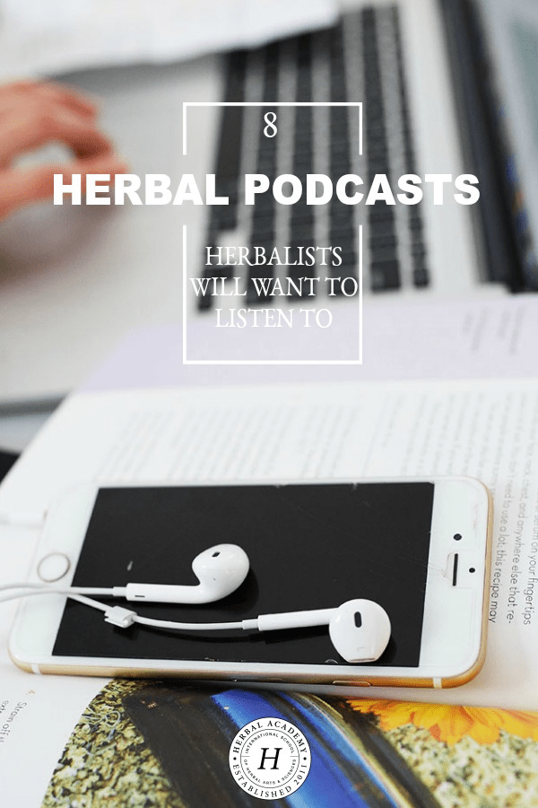 8 Podcasts Herbalists Will Want To Listen To | Herbal Academy | Looking to further your herbal journey? We hope you find some time to listen to these herbal podcasts and that they help inspire and educate you!