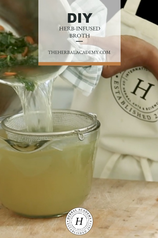 How To Make A DIY Herbal-Infused Broth | Herbal Academy | An herbal-infused broth is a tasty alternative way to enjoy herbs and add a nutritious boost to your meals all year long. Learn how to make it here!