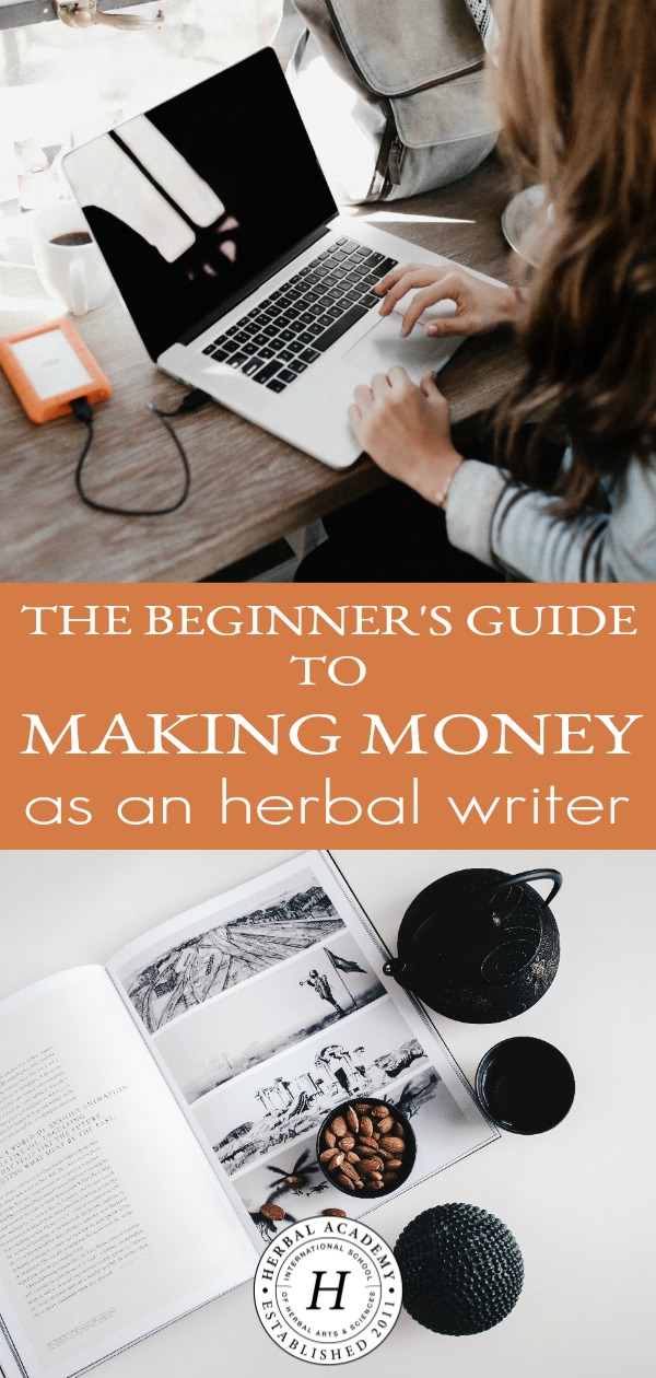 The Beginner's Guide to Making Money as an Herbal Writer | Herbal Academy | Looking for creative ways to make money from your herbal know-how? If so, here's how to write a great pitch and land a dream assignment as an herbal writer.