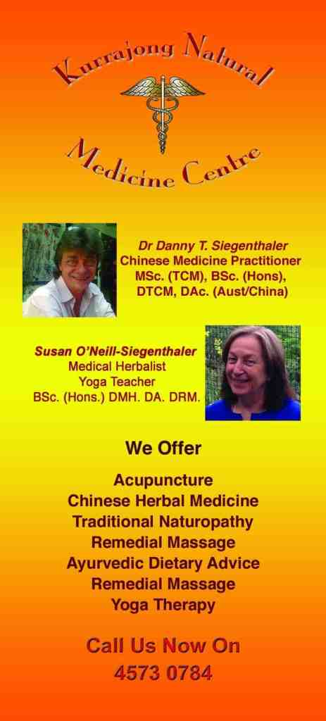 Kurrajong Natural Medicine Centre offers Acupuncture Chinese Herbal Medicine Traditional Naturopathy Remedial Massage Ayurvedic Dietary Advice Remedial Massage Yoga Therapy