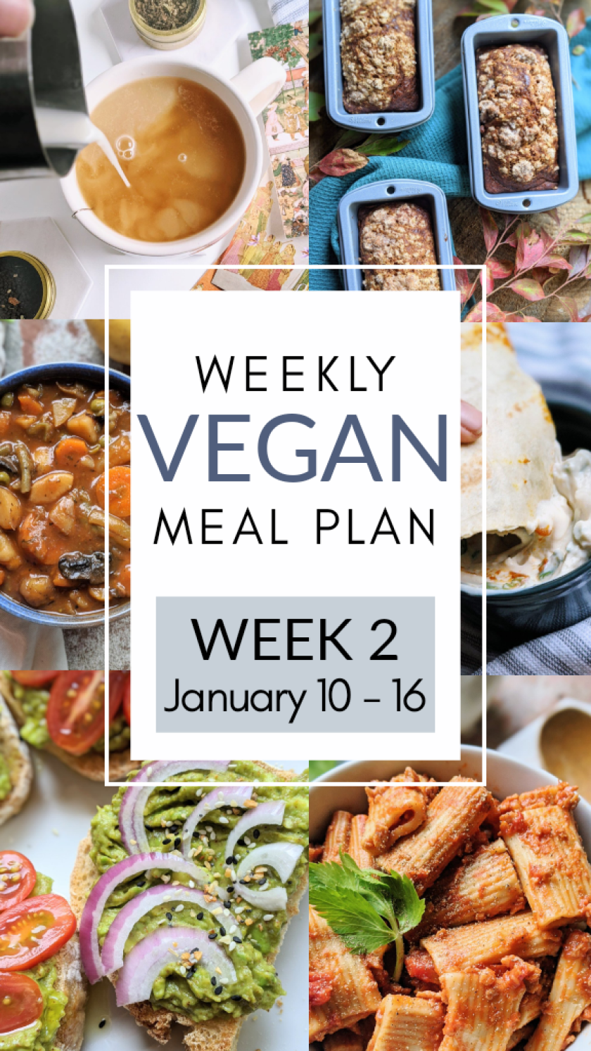 veganuary weekly vegan meal plan ideas recipes healthy vegan family recipes kids will love healthy meatless meal ideas healthier plant based diet recipes and foods for breakfast lunch brunch dinner and bread