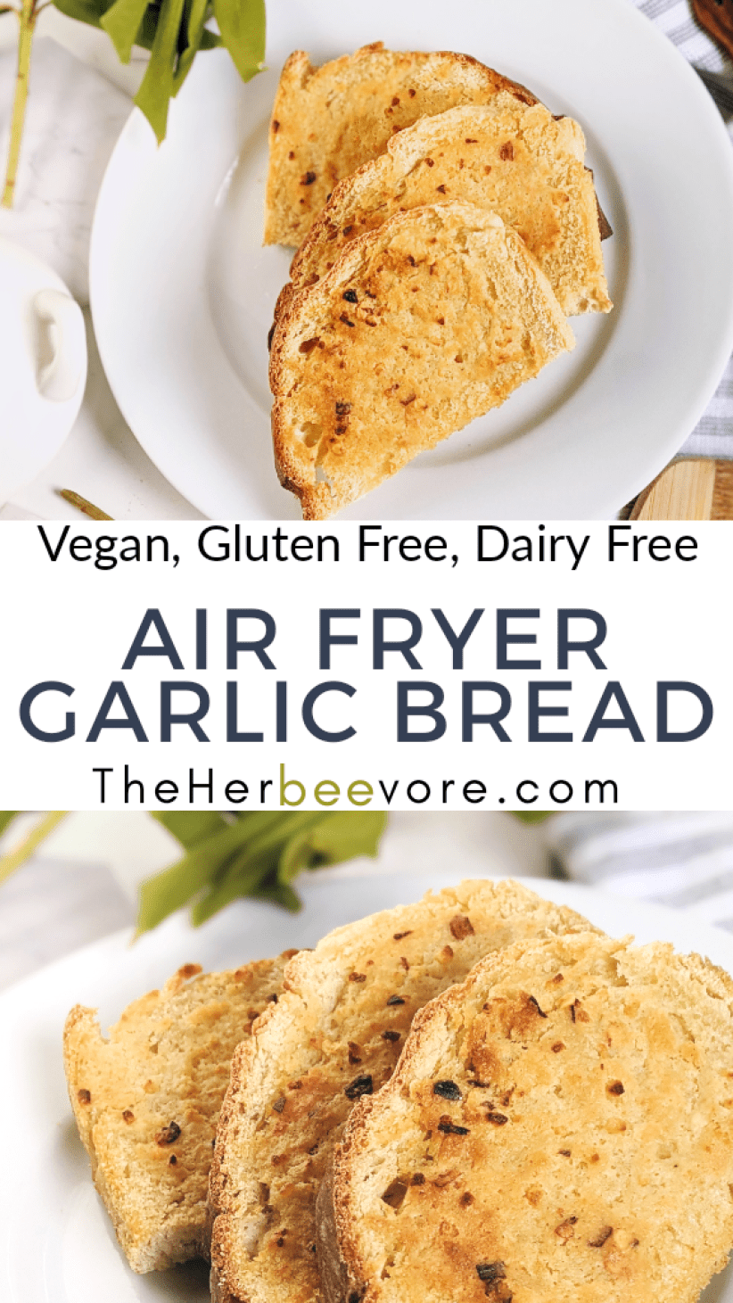 vegan garlic bread in the air fryer vegan air fryer recipes healthy gluten free garlic bread with sliced bread recipes healthy homemade no oil