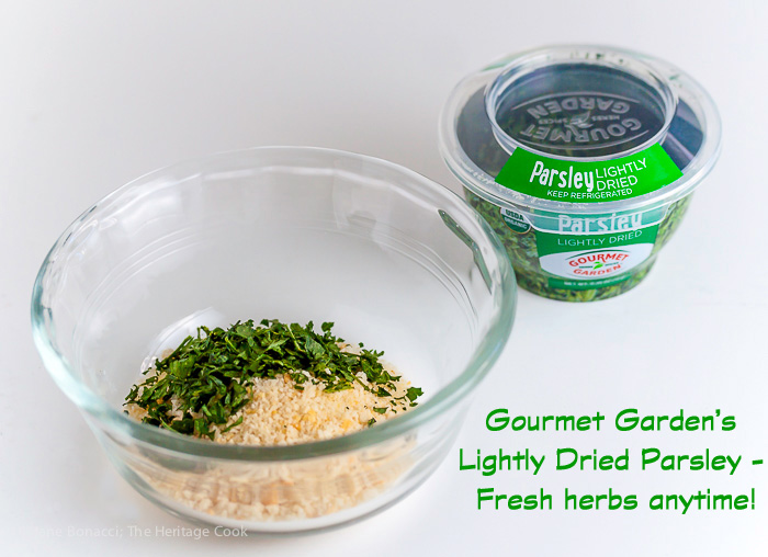 Gourmet Garden Lightly Dried Herbs make all our recipes easier and more delicious! 2015 Jane Bonacci, The Heritage Cook