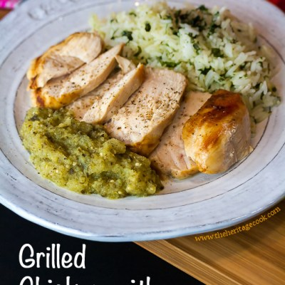 Grilled Chicken with Tomatillo Sauce and Announcing a Month of Giveaways!