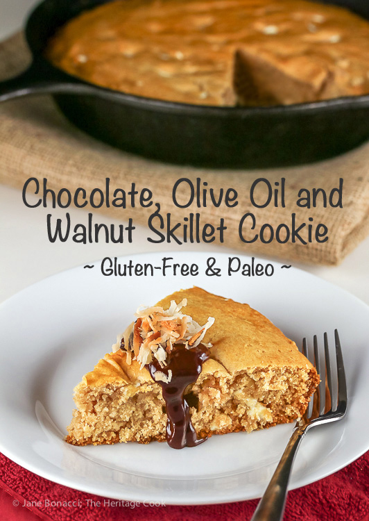 Chocolate Walnut Olive Oil Skillet Cookie Gluten Free Paleo SRC; © 2016 Jane Bonacci, The Heritage Cook
