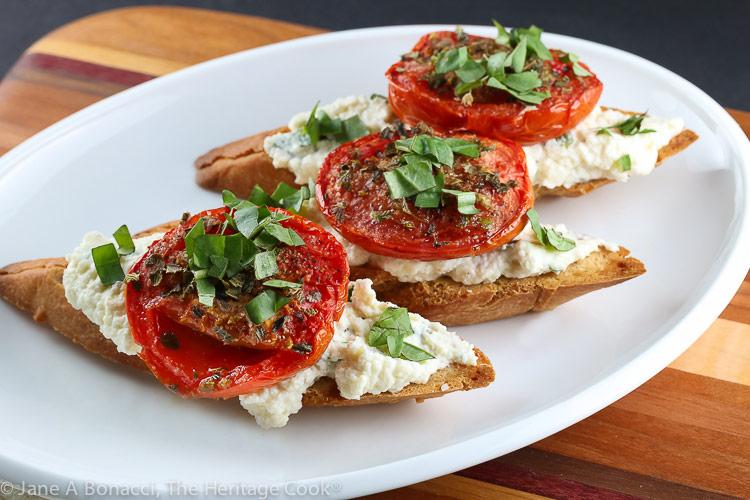 Roasted Tomato Crostini with Herbed Ricotta © 2019 Jane Bonacci, The Heritage Cook