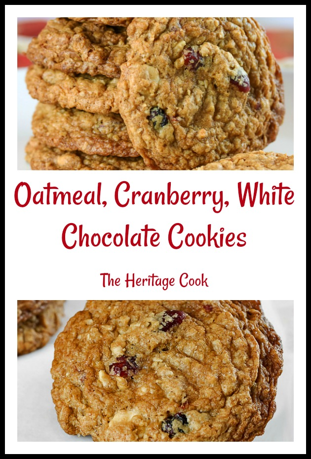 Oatmeal, Cranberry and White Chocolate Cookies © 2019 Jane Bonacci, The Heritage Cook