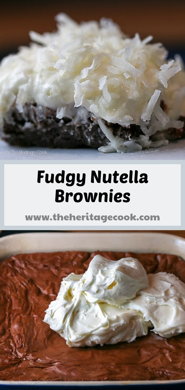 Fudgy Nutella Brownies with Coconut Frosting; 2016 Jane Bonacci, The Heritage Cook