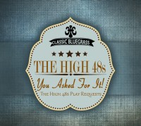 "The High 48s ""You Asked For It"" Album Cover"