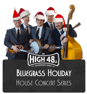The High 48s Holiday House Concert Series