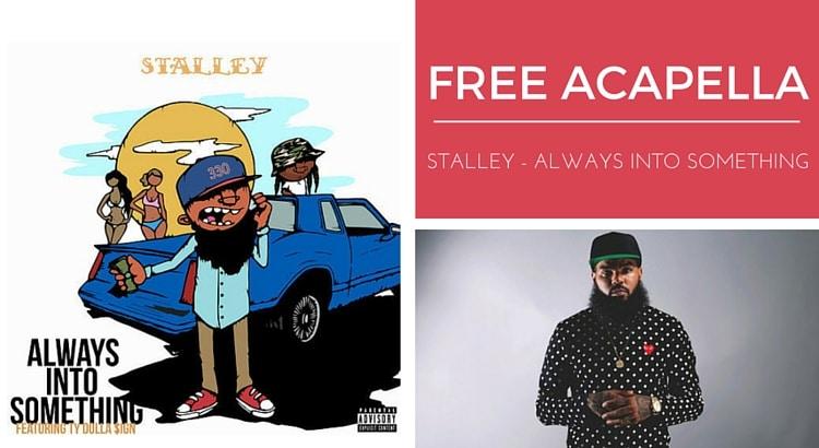 Free acapella Stalley - Always into something bpm 84 hip hop