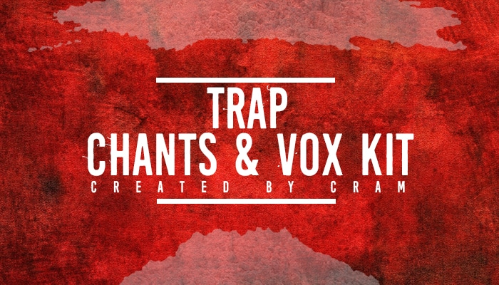 Trap Chants and Vox