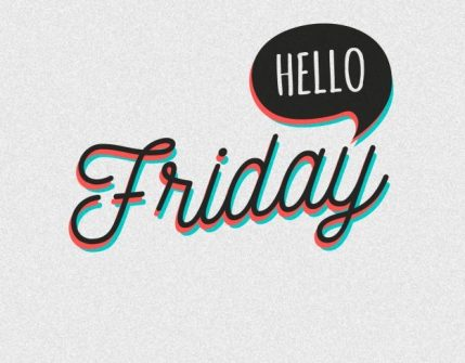 Image result for hello friday