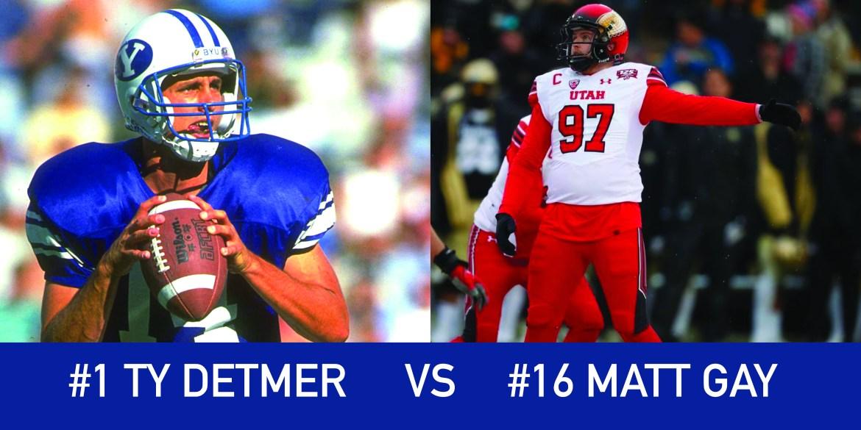 Utah March Madness: 1 Ty Detmer vs 16 Matt Gay