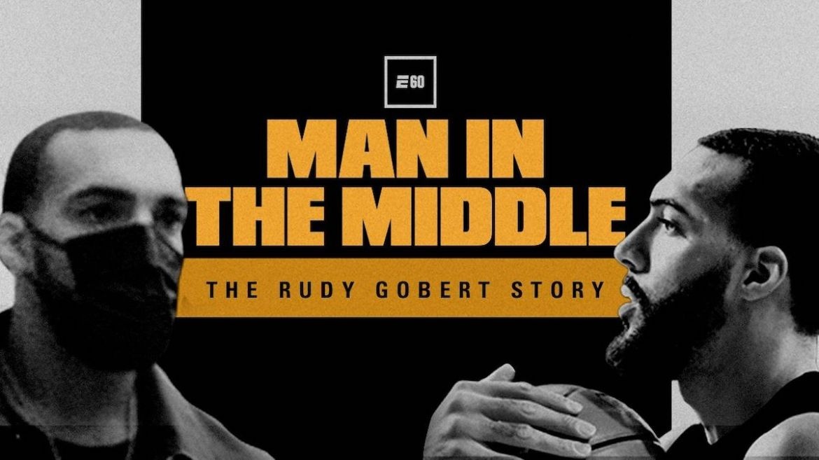 E60 Documentary Review: Rudy Gobert stars in Man in the Middle