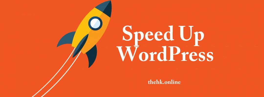 10 Ways to Speed up WordPress Website