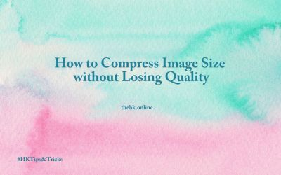 How to Compress Image Size without Losing Quality