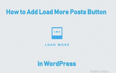 How to Add Load More Posts Button in WordPress
