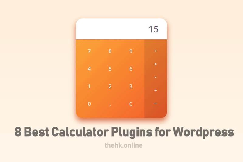 8 Best Calculator Plugins for WordPress
