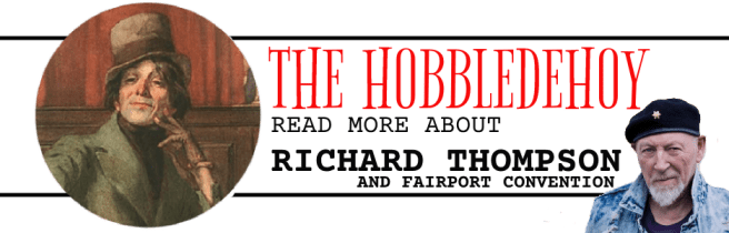 Read more posts about Richard Thompson and Fairport Convention