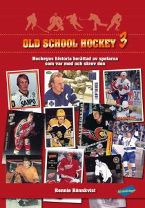 The cover of Ronnie Ronnqvist's book Old School Hockey 3.