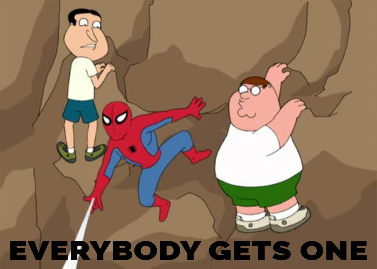 Spiderman says everybody gets one -- first on Family Guy, and then two years later he said it for the first time in the comics