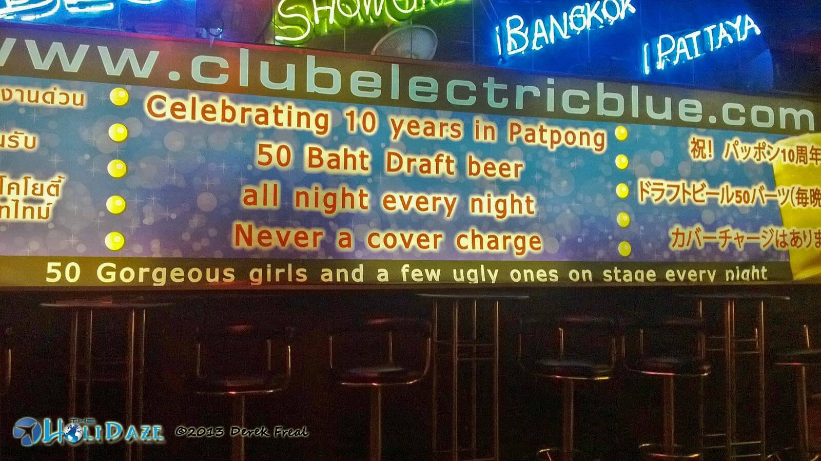 Bangkok nightlife in Patpong. Have to appreciate truth in advertising, no?