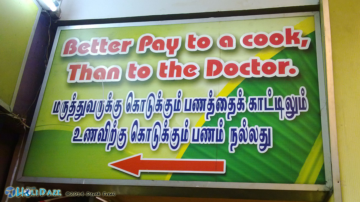 Hilarious Sign: Better to pay a cook than a doctor