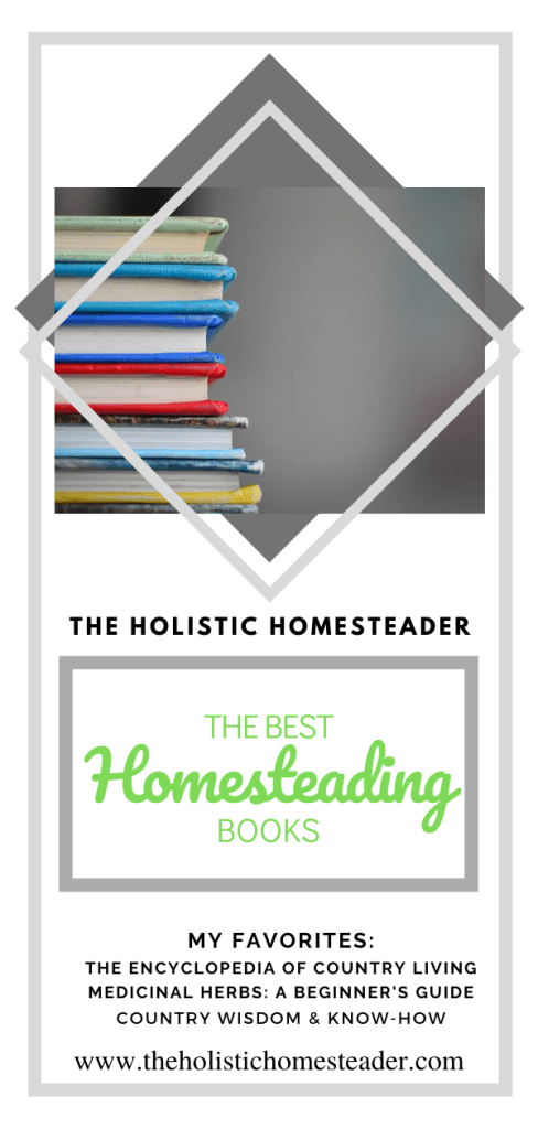 The Best Homesteading Books