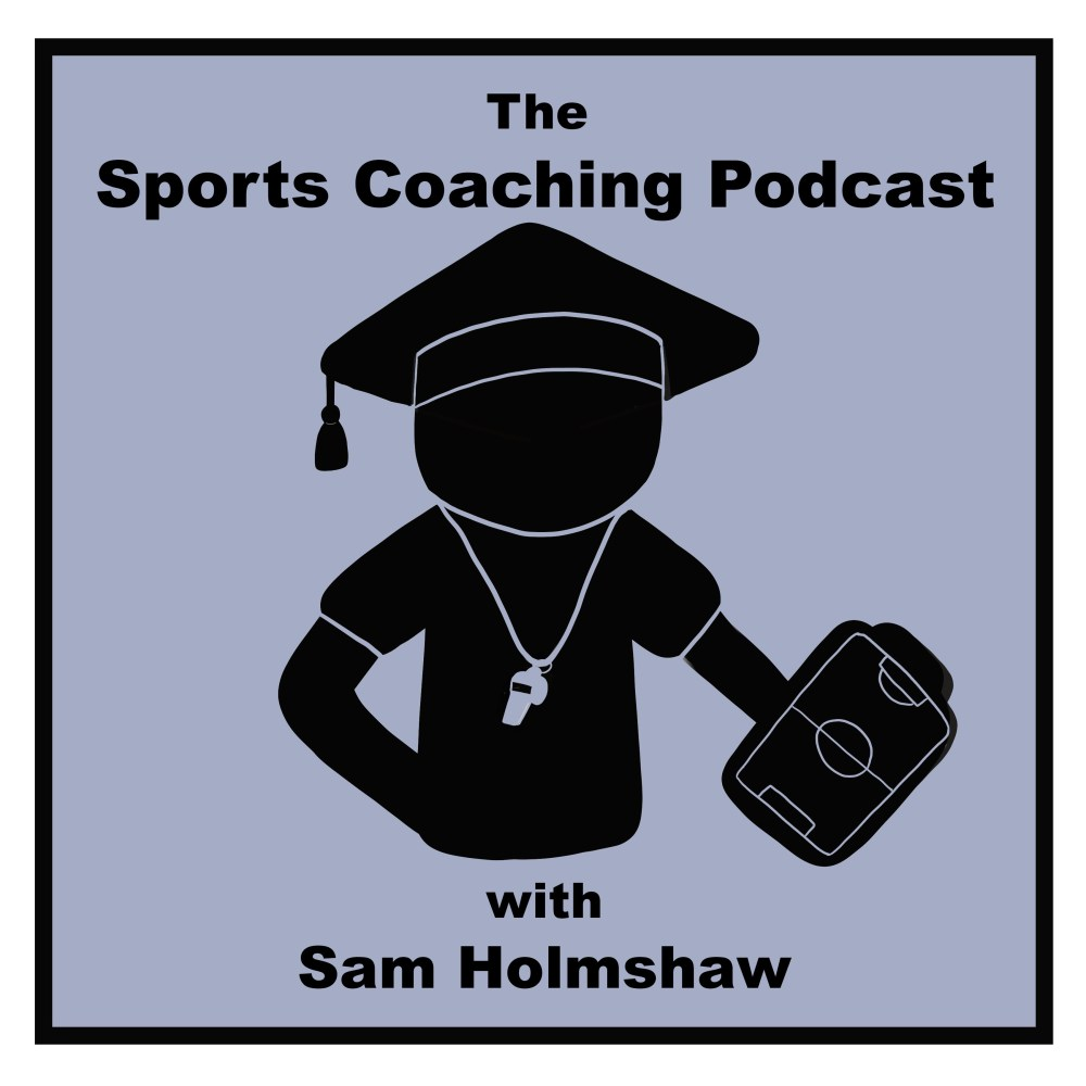 The Sports Coaching Podcast