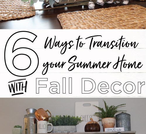 Transition Summer Fall Home Decor