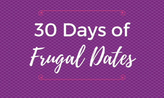 30 Days of Frugal Dates