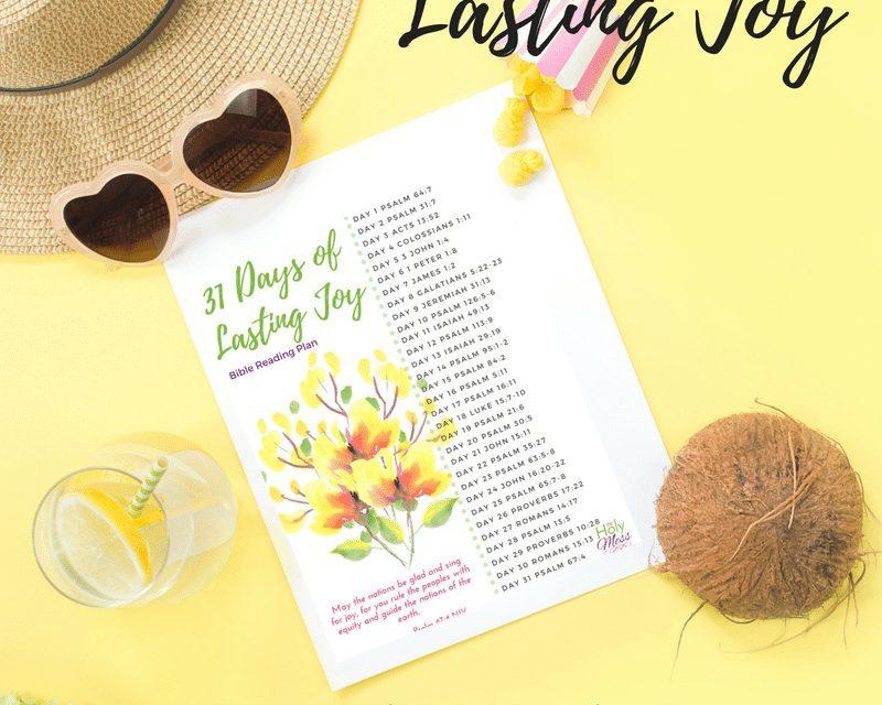 31 Days of Lasting Joy Bible Reading Plan