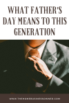 What Fathers Day means to this Generation