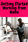 Getting started,Working from Home