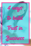 How to build trust in business