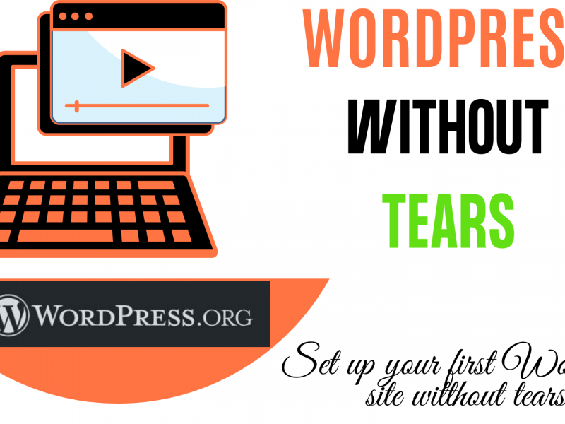 WordPress Without Tears Course