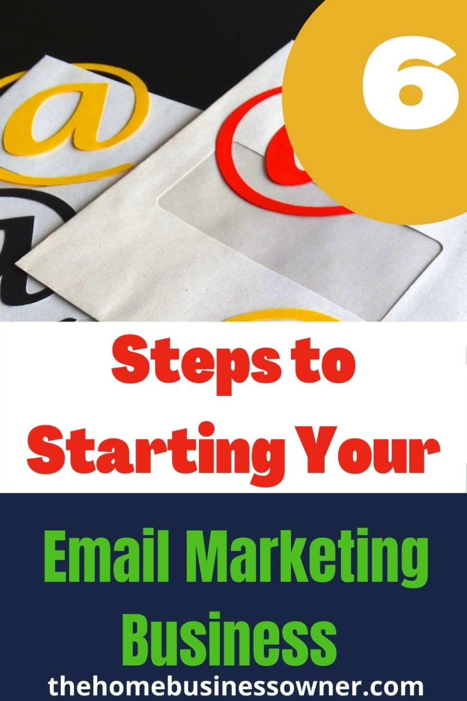 How to start email marketing business. Learn how to leverage the power of emails to create a business