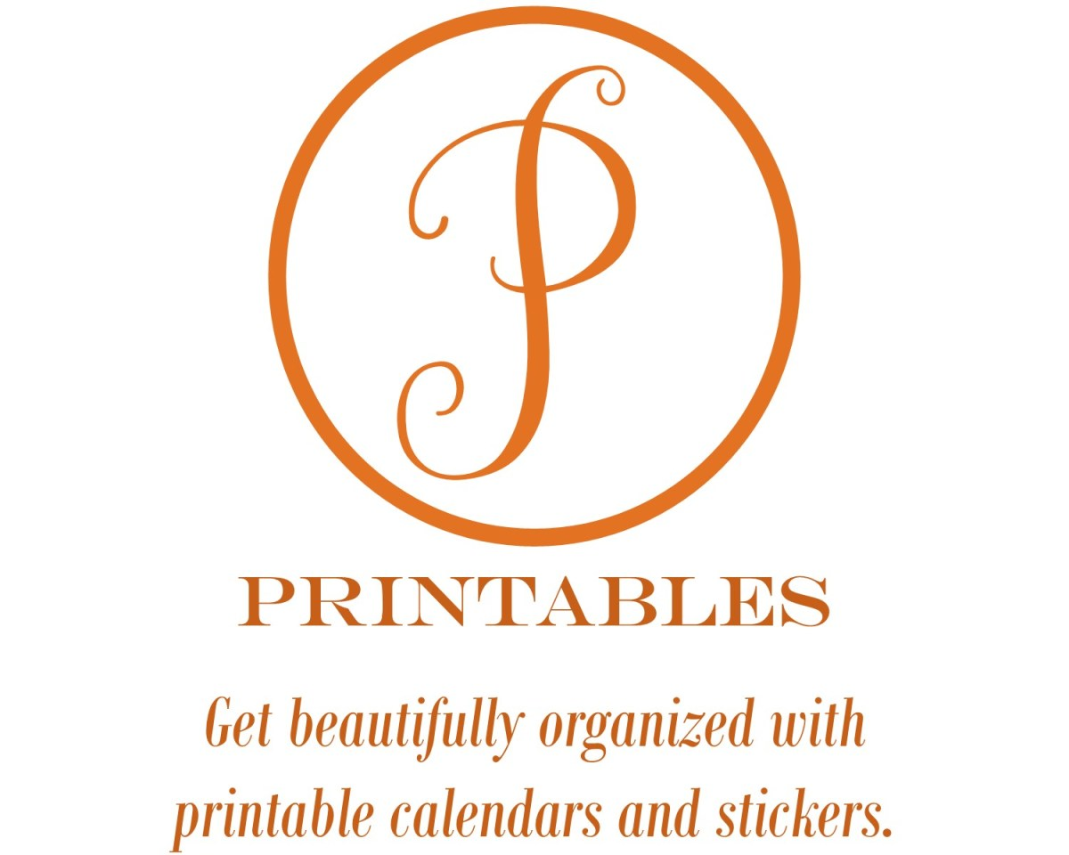 Printables: Get beautifully organized with printable calendars and stickers.